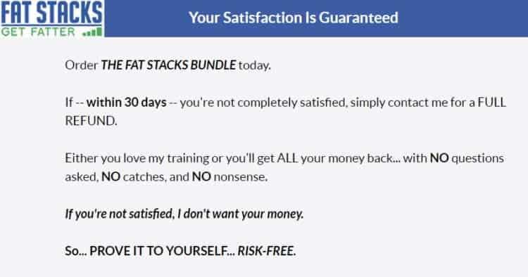Fat Stacks 30 day refund guarantee